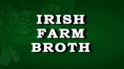 Irish Farm Broth Recipe