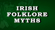Irish Folklore Stories & Myths