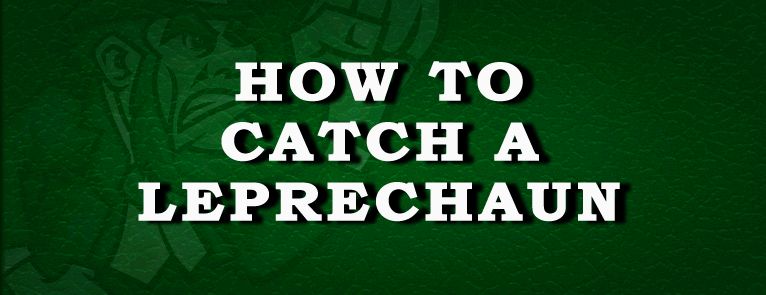 How to catch and Irish Leprechaun - Folklore Stories from Ireland