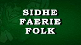 Sidhe Faerie Folk