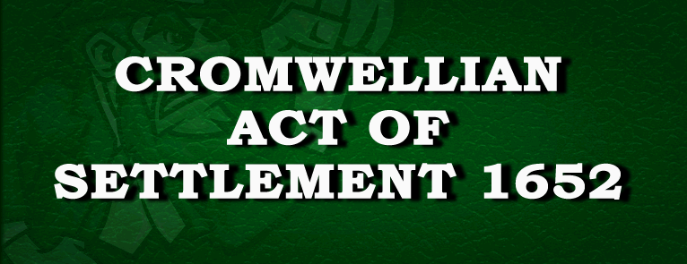 Cromwellian Act Of Settlement 1652