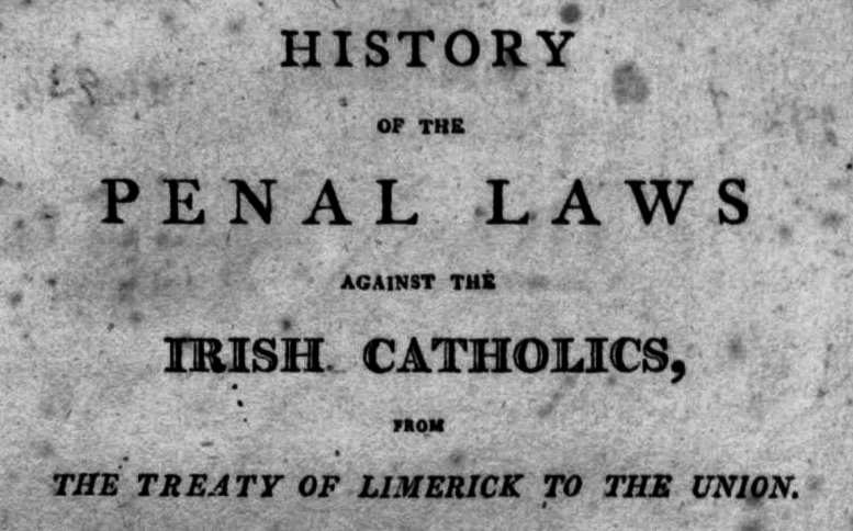 penal laws An overview of the trade restrictions imposed on ireland, as part of an overview of the state of ireland during the eighteenth century, taken from the british empire.