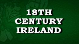 18th Century Ireland